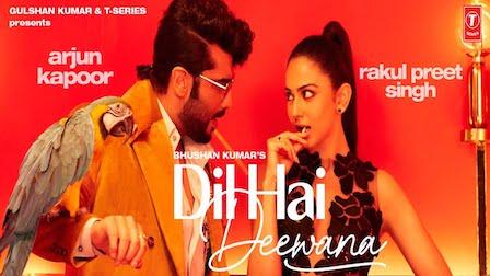 Dil Hai Deewana Lyrics Darshan Raval | Arjun Kapoor