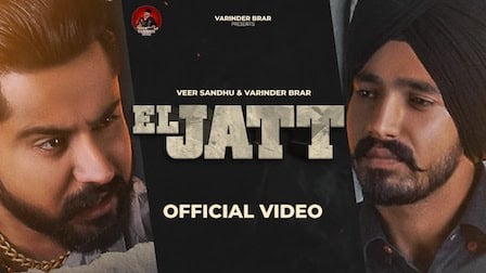 El Jatt Lyrics Varinder Brar x Veer Sandhu