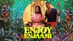 Enjoy Enjaami Lyrics Dhee x Arivu