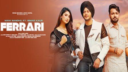 Ferrari Lyrics Mani Sandhu x Simar Kaur
