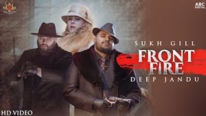 Front Fire Lyrics Sukh Gill