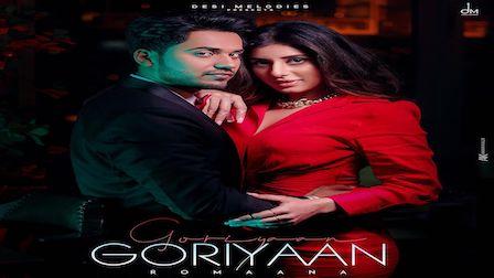 Goriyaan Goriyaan Lyrics Romaana