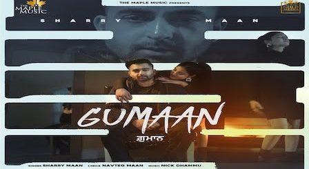 Gumaan Lyrics Sharry Mann