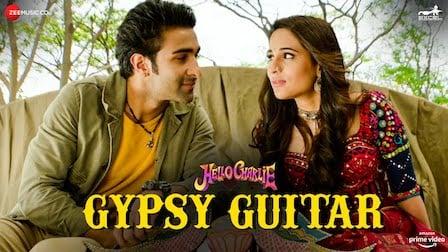 Gypsy Guitar Lyrics Hello Charlie | Yasser Desai