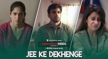 Jee Ke Dekhenge Lyrics Operation MBBS   Ronkini Gupta