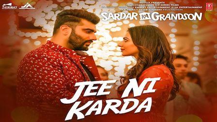 Jee Ni Karda Lyrics Sardar Ka Grandson | Jass Manak