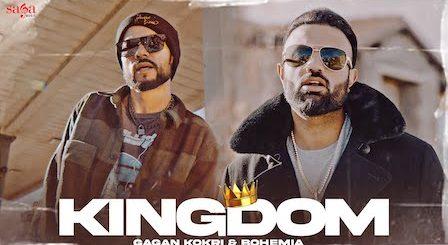 Kingdom Lyrics Gagan Kokri x Bohemia