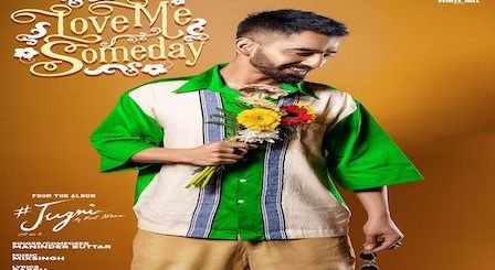 Love Me Someday Lyrics Maninder Buttar