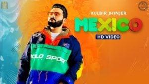 Mexico Lyrics Kulbir Jhinjer