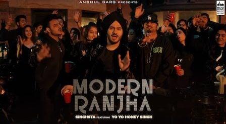 Modern Ranjha Lyrics - Singhsta | Yo Yo Honey Singh