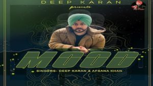Mood Lyrics Deep Karan x Afsana Khan