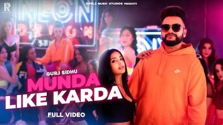 Munda Like Karda Lyrics Gurj Sidhu