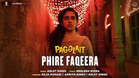 Phire Faqeera Lyrics Pagglait | Arijit Singh