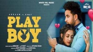 Playboy Lyrics Abraam x Afsana Khan | R Nait