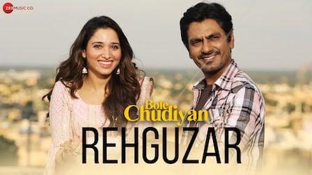 Rehguzar Lyrics Bole Chudiyan