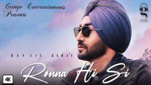 Ronna Hi Si Lyrics Ranjit Bawa
