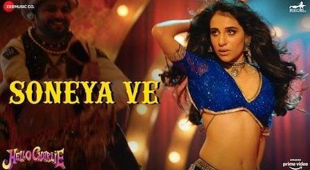 Soneya Ve Lyrics Hello Charlie   Kanika Kapoor