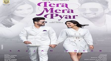 Tera Mera Pyar Lyrics Sajjan Adeeb