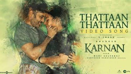 Thattaan Thattaan Lyrics Karnan | Dhanush
