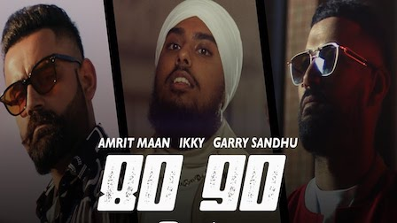 80 90 Lyrics Amrit Maan x Garry Sandhu
