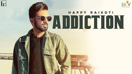 Addiction Lyrics Happy Raikoti