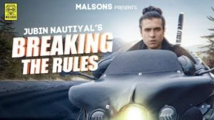 Breaking the Rules Lyrics Jubin Nautiyal