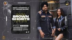 Brown Shortie Lyrics Sidhu Moose Wala