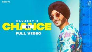 By Chance Lyrics Navjeet