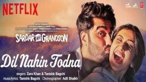 Dil Nahin Todna Lyrics Sardar Ka Grandson