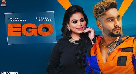 Ego Lyrics Inder Pandori x Gurlez Akhtar