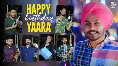 Happy Birthday Yaara Lyrics Himmat Sandhu