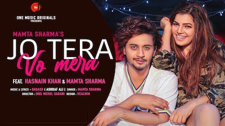 Jo Tera Wo Mera Lyrics Mamta Sharma