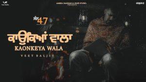Kaonkeya Wala Lyrics Veet Baljit