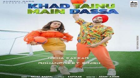 Khad Tainu Main Dassa Lyrics Neha Kakkar x Rohanpreet Singh