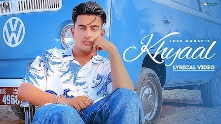 Khyaal Lyrics Jass Manak