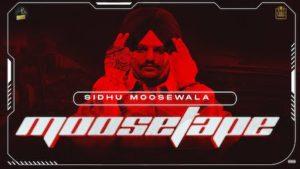 Moosetape Lyrics Sidhu Moose Wala