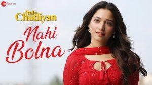 Nahi Bolna Lyrics Bole Chudiyan