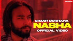 Nasha Lyrics Simar Doraha