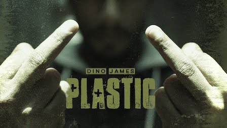 Plastic Lyrics Dino James