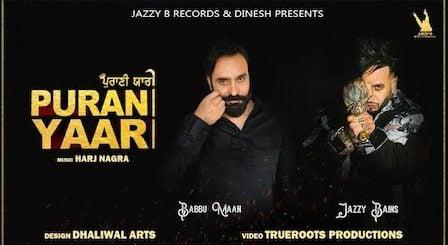 Purani Yaari Lyrics Jazzy B x Babbu Maan