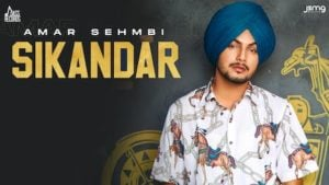 Sikandar Lyrics Amar Sehmbi