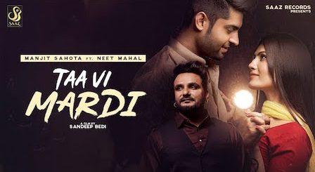 Taa Vi Mardi Lyrics Manjit Sahota