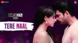 Tere Naal Lyrics Akhil Sachdeva | Broken But Beautiful