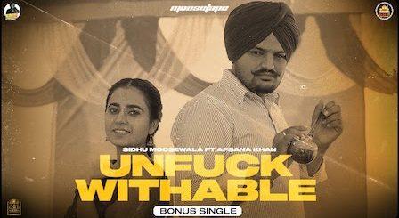 Unfuckwithable Lyrics Sidhu Moose Wala x Afsana Khan