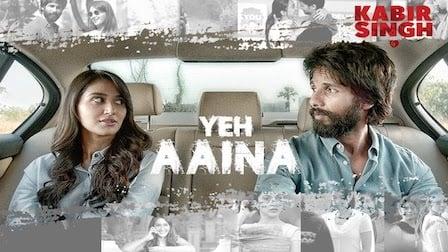 Yeh Aaina Lyrics Kabir Singh   Shreya Ghoshal