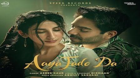 Aaya Jado Da Lyrics Asees Kaur