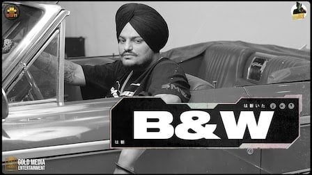 B&W Lyrics Sidhu Moose Wala