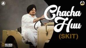 Chacha Huu (Skit) Lyrics Sidhu Moose Wala