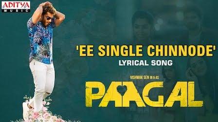 Ee Single Chinnode Lyrics Paagal | Benny Dayal