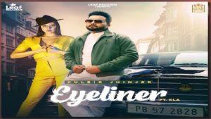 Eyeliner Lyrics Kulbir Jhinjer